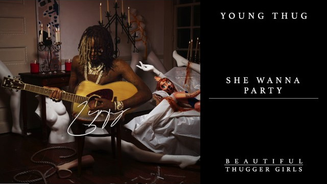 Young Thug – She Wanna Party feat. Millie Go Lightly [Official Audio]