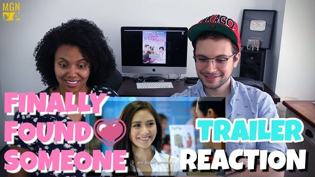 Finally Found Someone – Trailer | John Lloyd and Sarah Geronimo | REACTION