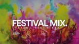 EDM Festival Music 2017 | Best Of Electro House & Progressive House Mix
