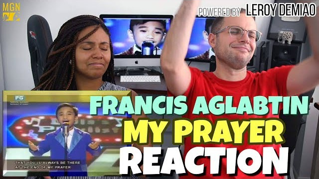 Francis Aglabtin – My Prayer | PATREON REACTION