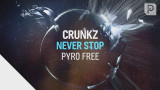 Crunkz  – Never Stop [Radio Edit]