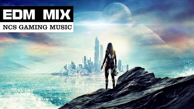 EDM MIX 2017 – Electro House Gaming Music | Best of NCS