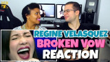 Regine Velasquez – Broken Vow | PATREON REACTION