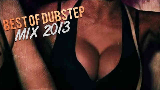 Best Of Dubstep & Trap 2013 Mix