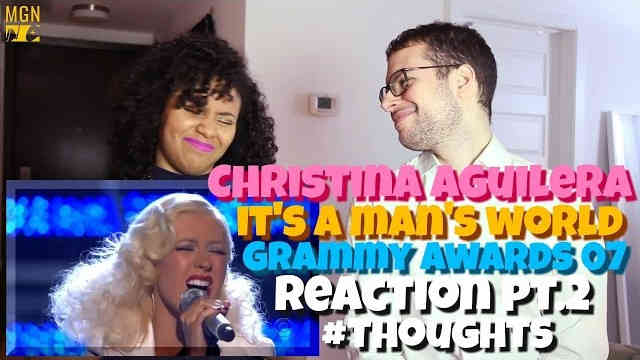 Christina Aguilera – It's A Man's World – Grammy Awards 2007 Reaction Pt.2 #Thoughts