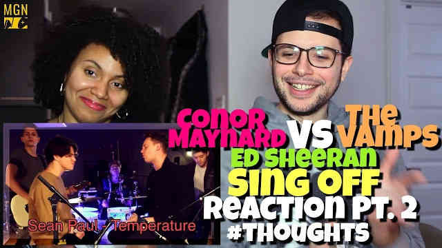 Conor Maynard VS The Vamps – Shape Of You (Sing Off)(Ed Sheeran) Reaction Pt.2 #Thoughts