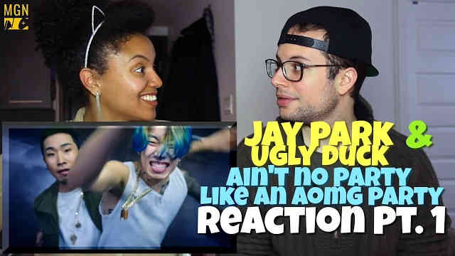 Jay Park & Ugly Duck – Ain't No Party Like an AOMG Party Reaction Pt.1