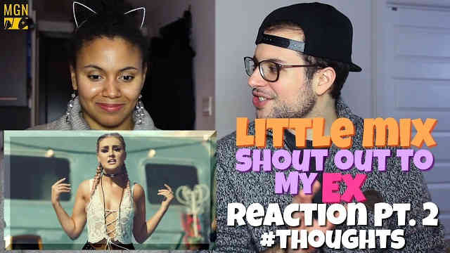 Little Mix – Shout Out to My Ex Reaction Pt.2 #Thoughts