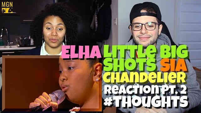 12 Year Old Elha – Chandelier (Sia) Little Big Shots Reaction Pt.2 #Thoughts