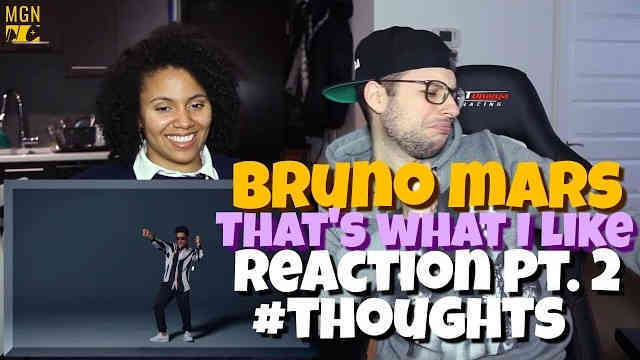 Bruno Mars – That's What I Like Reaction Pt.2 #Thoughts