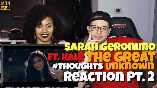 Sarah Geronimo – The Great Unknown (Ft. Hale) Reaction Pt.2 #Thoughts