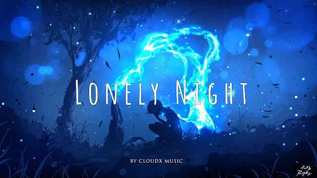 'Lonely Night' – A Chill and Electronic Music Mix