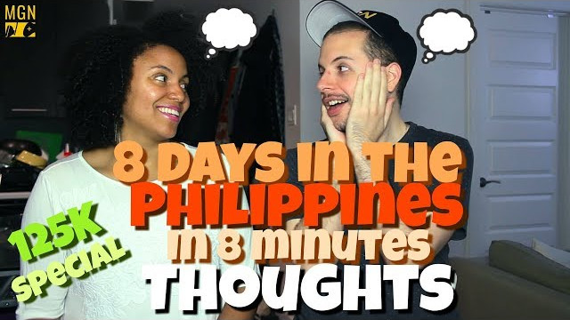 8 Days In The Philippines in 8 Minutes!!! | THOUGHTS