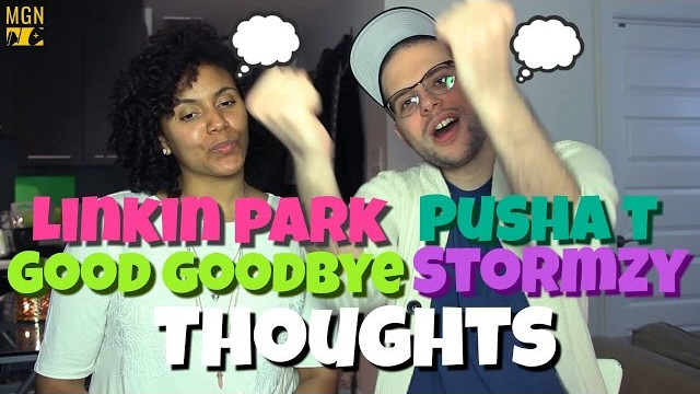 Linkin Park (feat. Pusha T and Stormzy) – Good Goodbye   THOUGHTS
