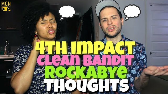 4th Impact – Rockabye (Clean Bandit) | THOUGHTS