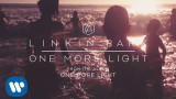 One More Light (Official Audio) – Linkin Park
