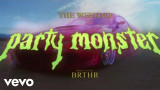 The Weeknd – Party Monster