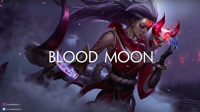 'Blood Moon' – A Gaming Music Mix 2017 | Best of EDM