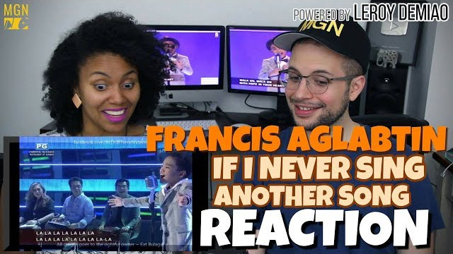 Francis Aglabtin – If I Never Sing Another Song | Lola's Playlist 2016 | REACTION