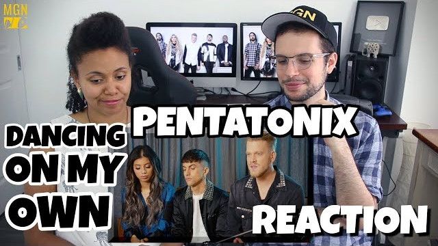 Pentatonix – Dancing On My Own (Robyn Cover) | REACTION